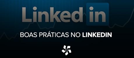 Boas práticas para fechar negócios no LinkedIn | Pit Brand Inside