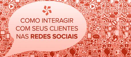 Como interagir com clientes nas redes sociais?   Pit Brand Inside