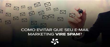 Como evitar que seu e-mail marketing vire spam?   Pit Brand Inside