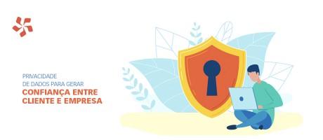 Privacidade de dados para gerar confiança entre cliente e empresa | Pit Brand Inside