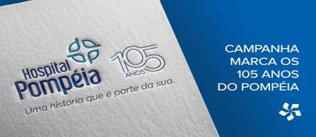 Pit desenvole campanha para marcar os 105 anos do Pompéia | Pit Brand Inside