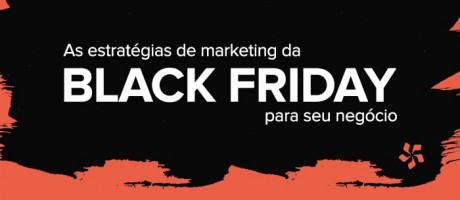 As estratégias de marketing da Black Friday para seu negócio | Pit Brand Inside